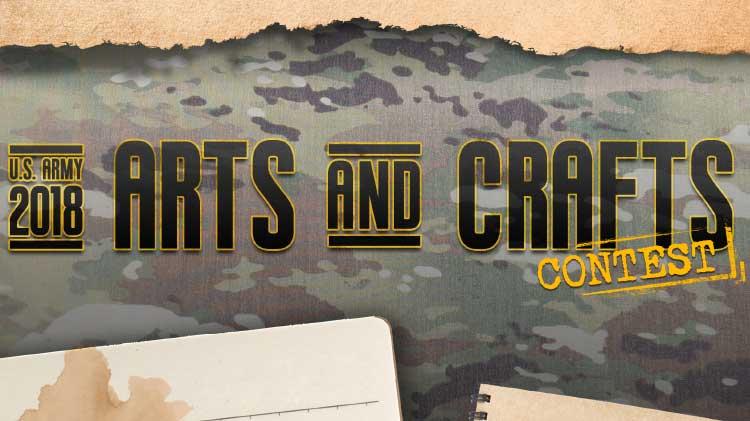 U.S. Army 2018 Arts & Crafts Contest
