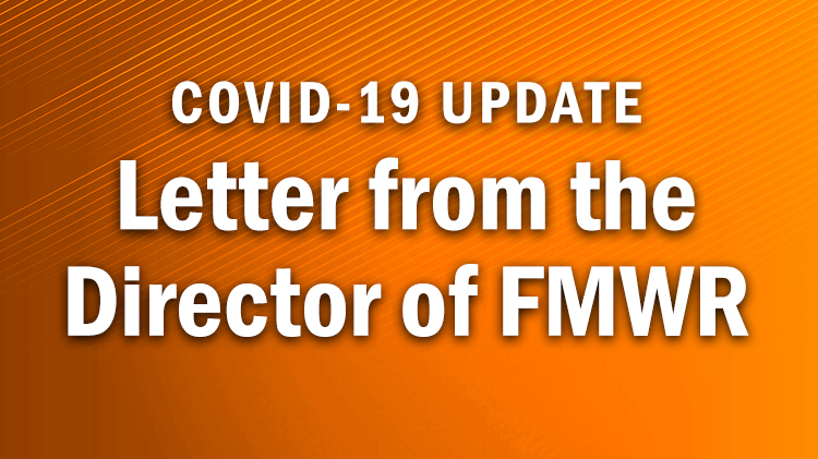 Letter from the Director of FMWR
