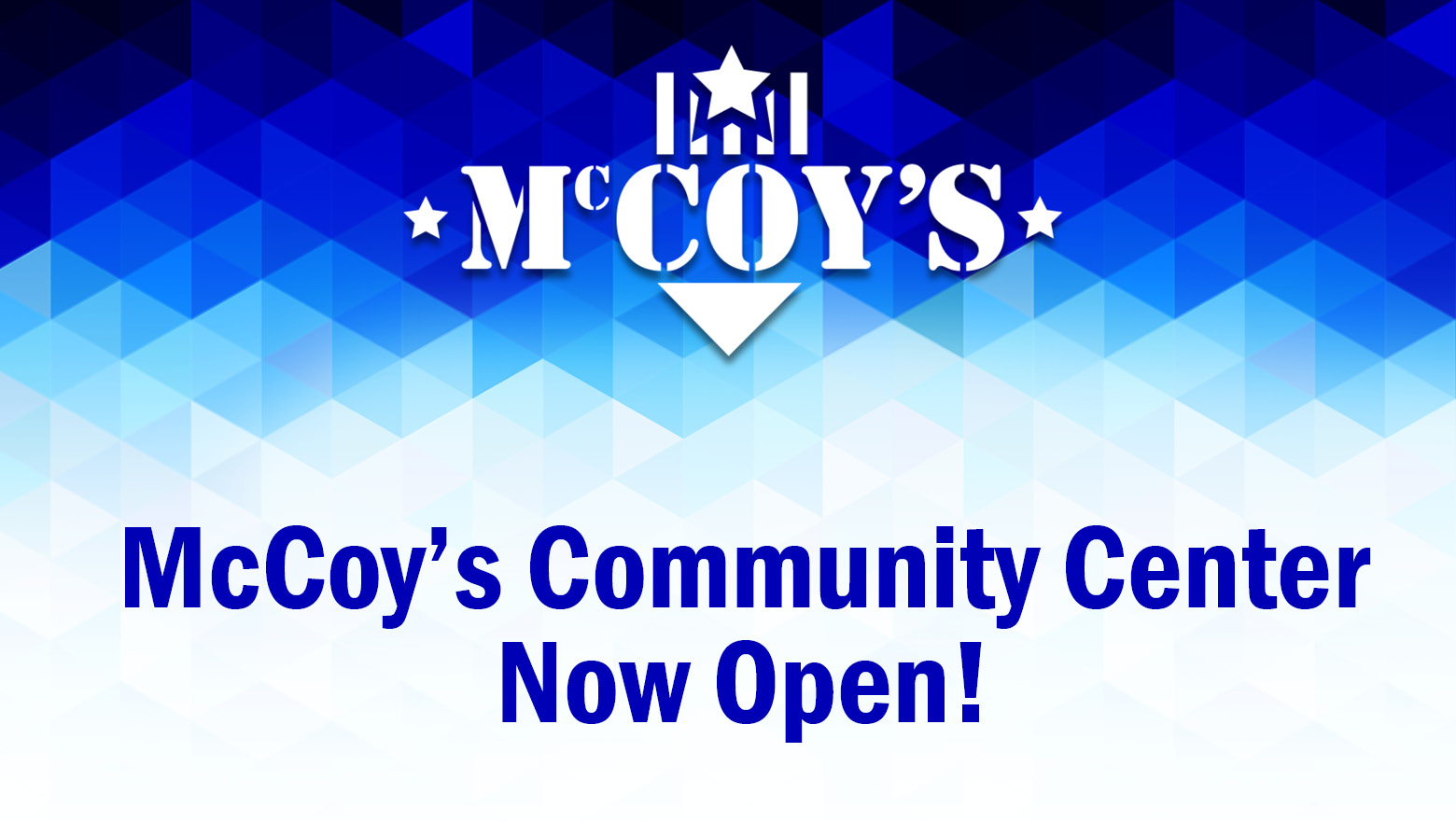 McCoy's Community Center - Now Open!