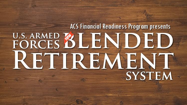 Blended Retirement System Overview